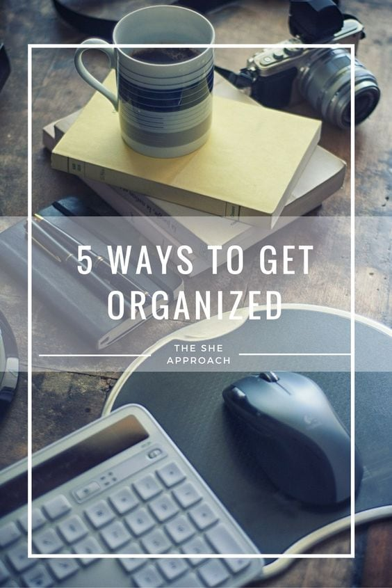 five-tips-for-getting-organized-lifestyle-hacks