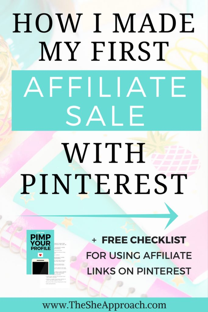 Learn how I started using affiliate links on my blog and managed to get my first affiliate sale with Pinterest. A guide for bloggers on how to make money.