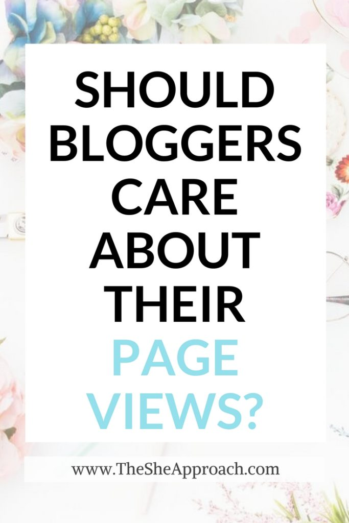 Why should bloggers care about their page views? Blogging tips for new bloggers. Boost your blog traffic and more.